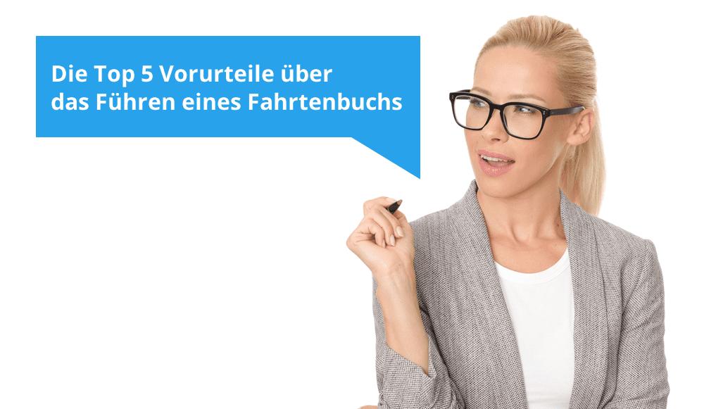 Vorurteile zum Thema Fahrtenbuch – Nicht unbedingt!
